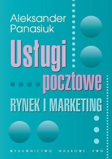 Usługi pocztowe. Rynek i marketing
