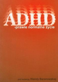ADHD – prawie normalne życie