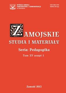 Zamojskie Studia i Materiały. Seria Pedagogika. T. 15, z. 1