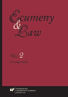 """""""Ecumeny and Law"""" 2014, Vol. 2: Sovereign Family - 11 Legal Protection of the Institutional Value of Marriage"""