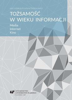 Tożsamość w wieku informacji - 02 Polityka medialna Unii Europejskiej a media masowe - kreowanie tożsamości