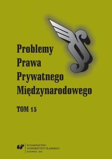 """""""Problemy Prawa Prywatnego Międzynarodowego"""". T. 15 - 04 Metoda analizy funkcjonalnej — równoprawna metoda kolizyjna?"""