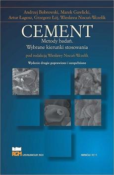 Cement. Metody badań. Wybrane kierunki stosowania