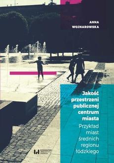 Jakość przestrzeni publicznej centrum miasta