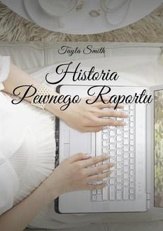 Historia Pewnego Raportu