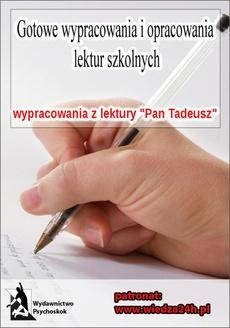 """Wypracowania - Adam Mickiewicz """"Pan Tadeusz"""""""