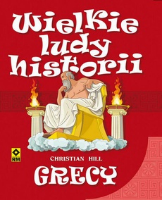 Wielkie ludy historii. Grecy