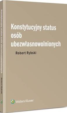 Konstytucyjny status osób ubezwłasnowolnionych