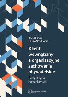 Klient wewnętrzny a organizacyjne zachowania obywatelskie
