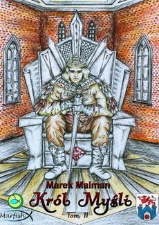 Król Myśli. Tom II