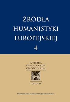 Źródła humanistyki europejskiej t. 4.