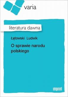 O sprawie narodu polskiego