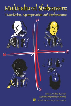 Multicultural Shakespeare: Translation, Appropriation and Performance Vol. 4(19)