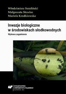 Inwazje biologiczne w środowiskach słodkowodnych