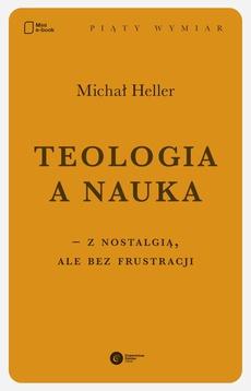 Teologia a nauka – z nostalgią ale bez frustracji