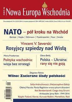 Nowa Europa Wschodnia 5/2016. Nato - pół kroku na Wschód