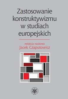 Zastosowanie konstruktywizmu w studiach europejskich