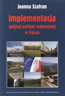 Implementacja unijnej polityki regionalnej w Polsce