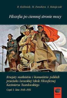 Filozofia po ciemnej stronie mocy Część 1 1945-1951