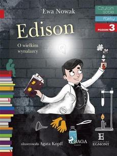 Edison - O wielkim wynalazcy