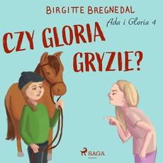 Ada i Gloria 4: Czy Gloria gryzie?