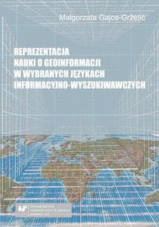 Reprezentacja nauki o geoinformacji w wybranych językach informacyjno-wyszukiwawczych