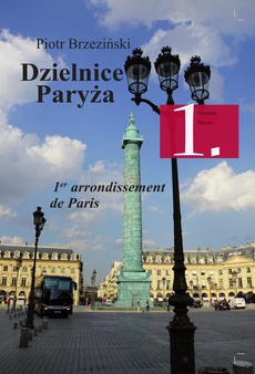 Dzielnice Paryża. 1. Dzielnica Paryża - Fontanny / Fontaines