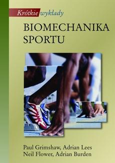 Biomechanika sportu. Krótkie wykłady