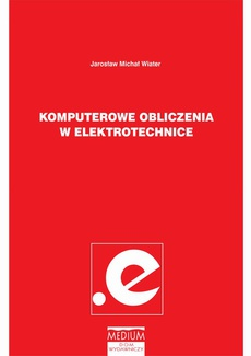 Komputerowe obliczenia w elektrotechnice