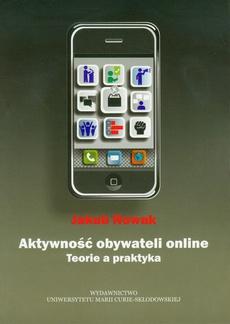 Aktywność obywateli online. Teoria a praktyka