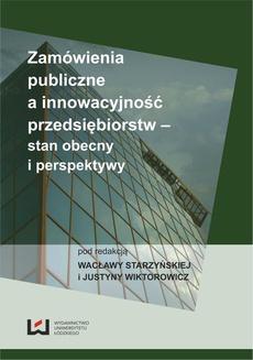 Zamówienia publiczne a innowacyjność przedsiębiorstw - stan obecny i perspektywy