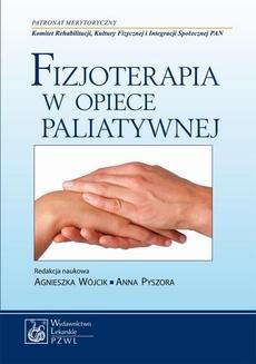Fizjoterapia w opiece paliatywnej