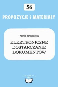 Elektroniczne dostarczanie dokumentów: nowy kierunek współczesnego bibliotekarstwa