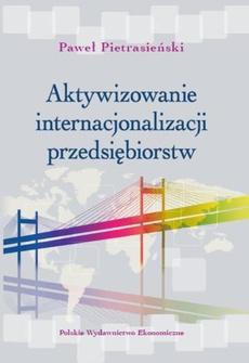 Aktywizowanie internacjonalizacji przedsiębiorstw