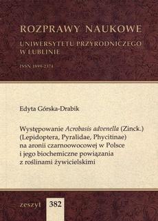 Występowanie Acrobasis advenella (Zinck.) (Lepidoptera, Pyralidae, Phycitinae) na aronii czarnoowocowej w Polsce i jego biochemiczne powiązania z roślinami żywicielskimi