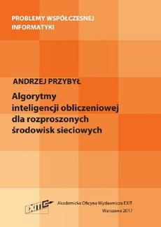 Algorytmy inteligencji obliczeniowej dla rozproszonych środowisk sieciowych