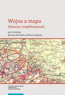 Wojna a mapa. Historia i współczesność