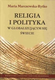 Religia i polityka w globalizującym się świecie