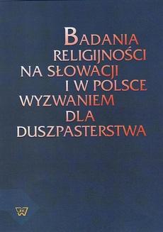 Badania religijności na Słowacji i w Polsce wyzwaniem dla duszpasterstwa
