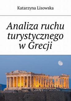 Analiza ruchu turystycznego w Grecji