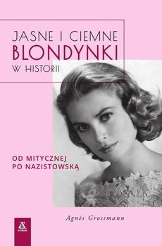 Jasne i ciemne blondynki w historii