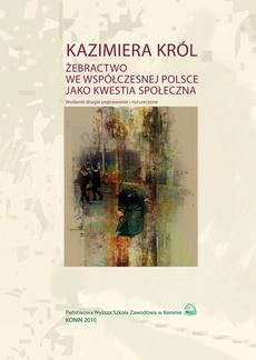 Żebractwo we współczesnej Polsce jako kwestia społeczna