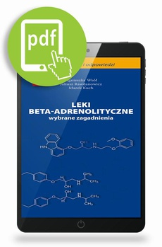 Leki beta-adrenolityczne - wybrane zagadnienia