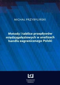 Metody i tablice przepływów międzygałęziowych w analizach handlu zagranicznego Polski