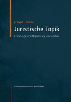 Juristische Topik. Erfindungs- und Begründungsperspektive