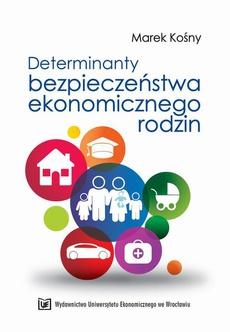 Determinanty bezpieczeństwa ekonomicznego rodzin