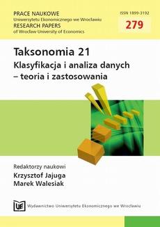 Taksonomia 21. Klasyfikacja i analiza danych - teoria i zastosowania. PN 279