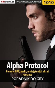 Alpha Protocol - porady, NPC, perki, umiejętności, akta, romanse