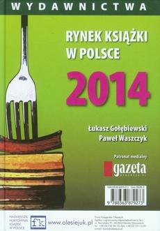 Rynek książki w Polsce 2014 Wydawnictwa
