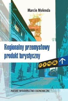 Regionalny przemysłowy produkt turystyczny